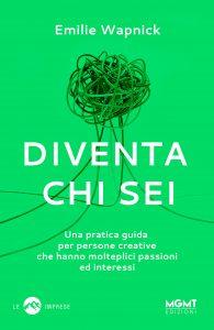 Book Cover: DIVENTA CHI SEI di Emilie Wapnick